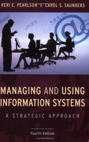 9780470343814: Managing and Using Information Systems: A Strategic Approach