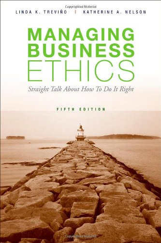 9780470343944: Managing Business Ethics: Straight Talk about How to Do It Right