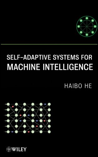 Self-Adaptive Systems for Machine Intelligence, by He: He, Haibo