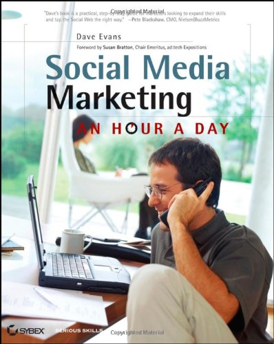 Social Media Marketing: An Hour a Day (0470344024) by Dave Evans