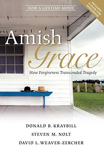 9780470344040: Amish Grace: How Forgiveness Transcended Tragedy