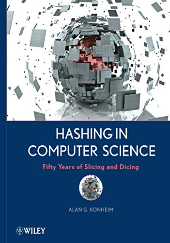 9780470344736: Hashing in Computer Science: Fifty Years of Slicing and Dicing