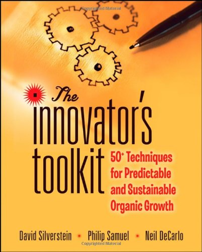 9780470345351: The Innovator's Toolkit: 50+ Techniques for Predictable and Sustainable Organic Growth