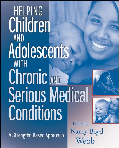 9780470371398: Helping Children and Adolescents with Chronic and Serious Medical Conditions: A Strengths-Based Approach