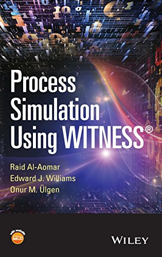 9780470371695: Process Simulation Using Witness: Including Lean and Six-sigma Applications