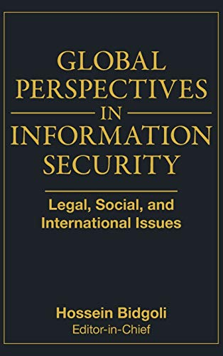 9780470372111: Global Perspectives In Information Security: Legal, Social, and International Issues