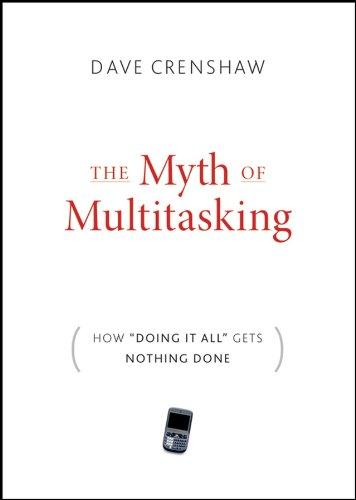9780470372258: The Myth of Multitasking: How