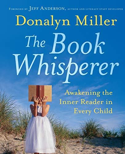 9780470372272: The Book Whisperer: Awakening the Inner Reader in Every Child