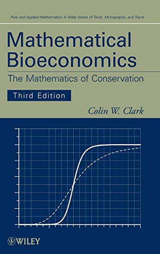 9780470372999: Mathematical Bioeconomics 3E (Pure and Applied Mathematics: A Wiley Series of Texts, Monographs and Tracts)