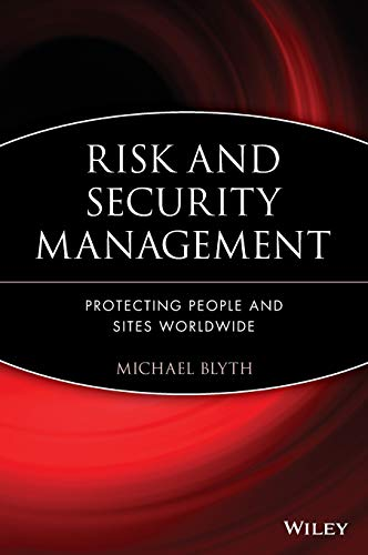 9780470373057: Risk and Security Management: Protecting People and Sites Worldwide