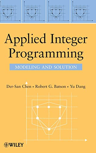 9780470373064: Applied Integer Programming: Modeling and Solution