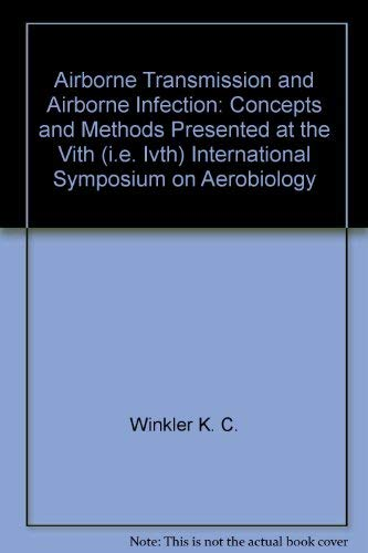 Airborne Transmission and Airborne Infection: Concepts and Methods Presented at the 6th ...