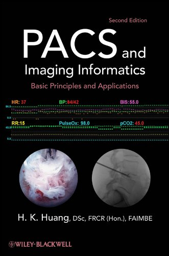 9780470373729: PACS and Imaging Informatics: Basic Principles and Applications