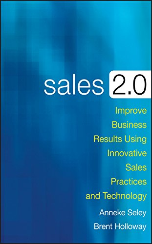 9780470373750: Sales 2.0: Improve Business Results Using Innovative Sales Practices and Technology