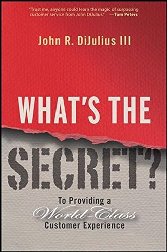 9780470374542: What's the Secret: To Providing a World-class Customer Experience