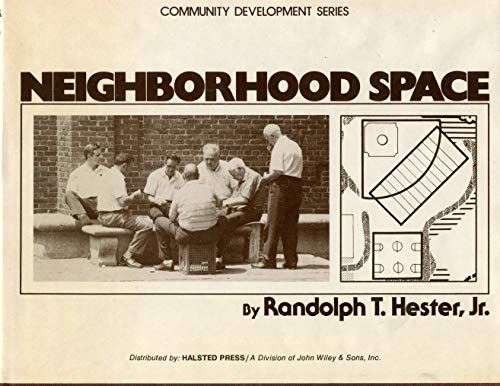 9780470374771: Neighbourhood Space: User Needs and Design Responsibility