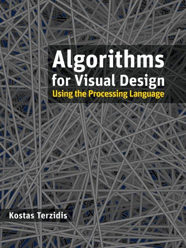 9780470375488: Algorithms for Visual Design Using the Processing Language