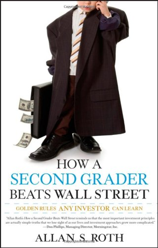 9780470375945: How a Second Grader Beats Wall Street: Golden Rules Any Investor Can Learn