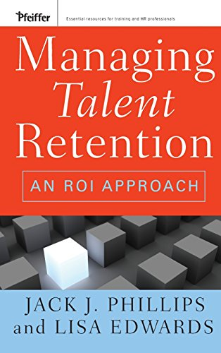 9780470375952: Managing Talent Retention: An ROI Approach