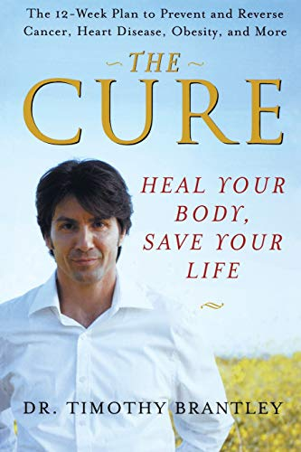 9780470376157: The Cure: Heal Your Body, Save Your Life