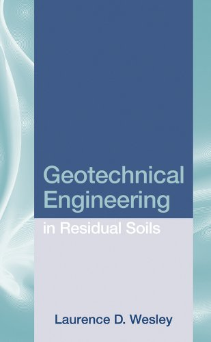9780470376270: Geotechnical Engineering in Residual Soils