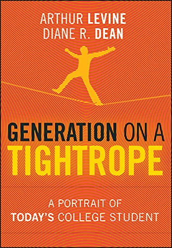 9780470376294: Generation on a Tightrope: A Portrait of Today's College Student