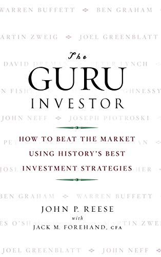 9780470377093: The Guru Investor: How to Beat the Market Using History's Best Investment Strategies