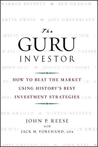 9780470377093: The Guru Investor: How to Beat the Market Using History's Best Investment Strategies