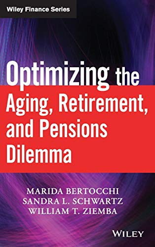 9780470377345: Optimizing the Aging, Retirement, and Pensions Dilemma