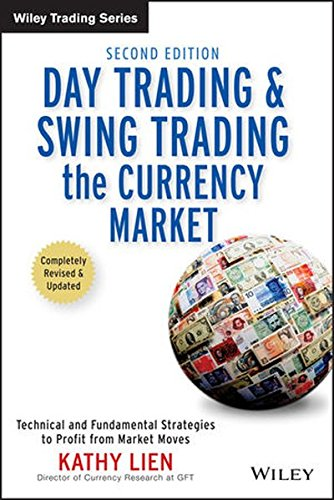 9780470377369: Day Trading And Swing Trading The Currency Market: Technical and Fundamental Strategies to Profit from Market Moves