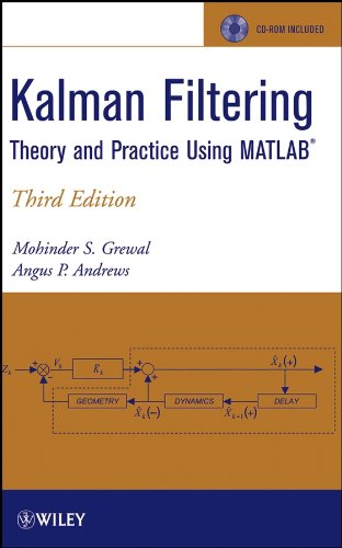 9780470377819: Kalman Filtering: Theory and Practice Using Matlab