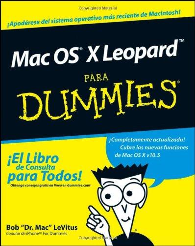 Mac OS X Leopard Para Dummies (Spanish Edition): LeVitus, Bob