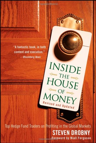 9780470379097: Inside the House of Money, Revised and Updated: Top Hedge Fund Traders on Profiting in the Global Markets