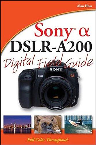 9780470379158: Sony Alpha DSLR-A200 Digital Field Guide