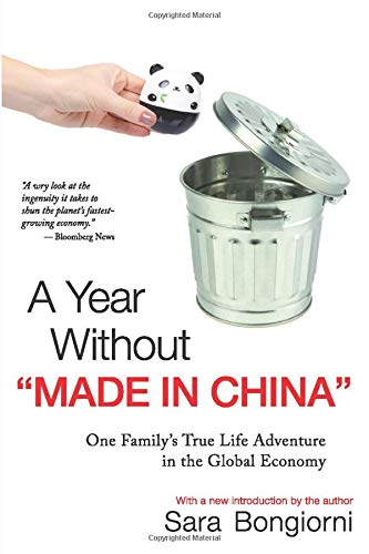 """9780470379202: A Year Without """"Made in China"""": One Family's TrueLife Adventure in the Global Economy"""