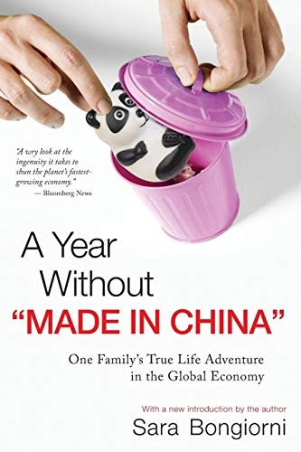 "9780470379202: A Year Without ""Made in China"": One Family's True Life Adventure in the Global Economy"