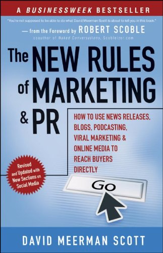 9780470379288: The New Rules of Marketing and PR: How to Use News Releases, Blogs, Podcasting, Viral Marketing and Online Media to Reach Buyers Directly