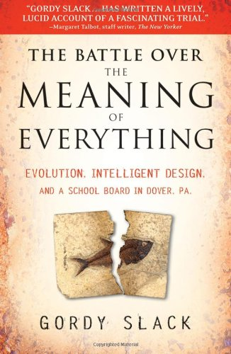9780470379318: The Battle Over the Meaning of Everything: Evolution, Intelligent Design, and a School Board in Dover, PA