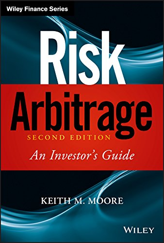 9780470379745: Risk Arbitrage: An Investor's Guide (Wiley Finance)