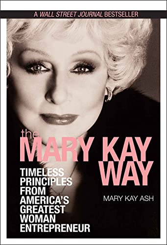 9780470379950: Mary Kay Way: Timeless Principles from America's Greatest Woman Entrepreneur