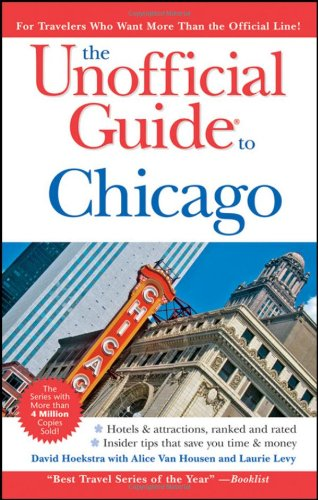 9780470379998: The Unofficial Guide to Chicago (Unofficial Guides)
