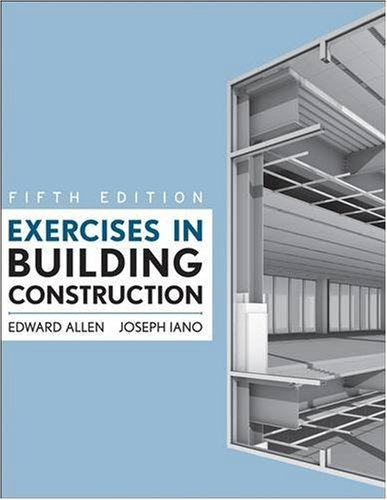Exercises in Building Construction: Allen, Edward; Iano,