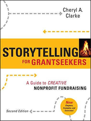 9780470381229: Storytelling for Grantseekers: A Guide to Creative Nonprofit Fundraising