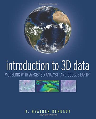 9780470381243: Introduction to 3D Data: Modeling with ArcGIS 3D Analyst and Google Earth