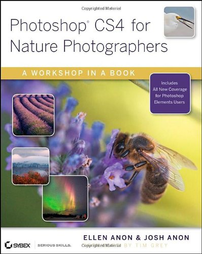 9780470381274: Photoshop CS4 for Nature Photographers: A Workshop in a Book