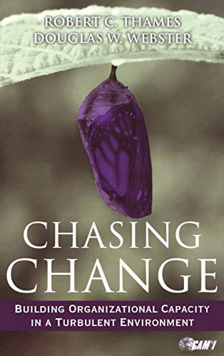 9780470381380: Chasing Change: Building Organizational Capacity in a Turbulent Environment