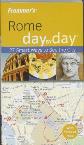 9780470381724: Frommer's Rome Day by Day (Frommer's Day by Day - Pocket)