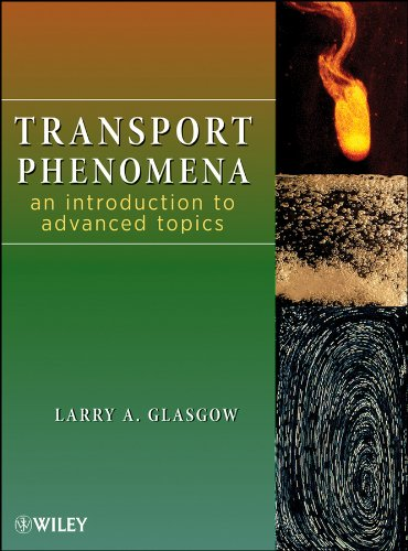 9780470381748: Transport Phenomena: An Introduction to Advanced Topics