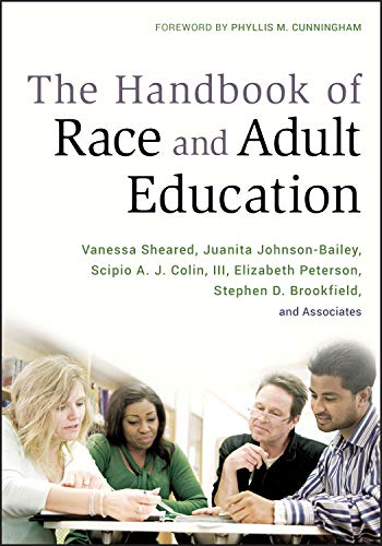 9780470381762: The Handbook of Race and Adult Education: A Resource for Dialogue on Racism