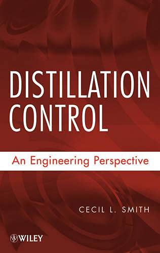9780470381946: Distillation Control: An Engineering Perspective